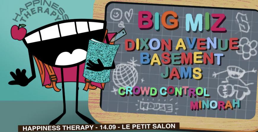 Happiness Therapy : Big Miz + Dixon Avenue Basement Jams au Petit Salon