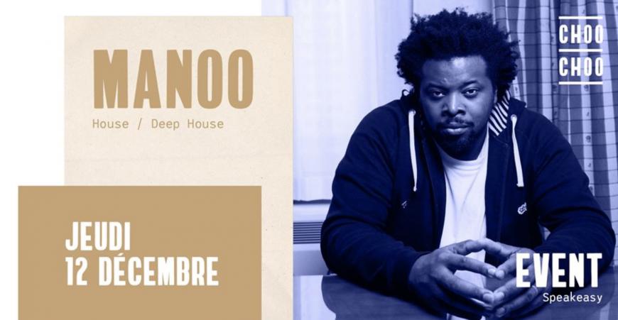 L'event du jeudi : DJ Manoo au CHOO CHOO