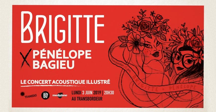 Brigitte x Pénélope Bagieu en concert au Transbordeur ce soir