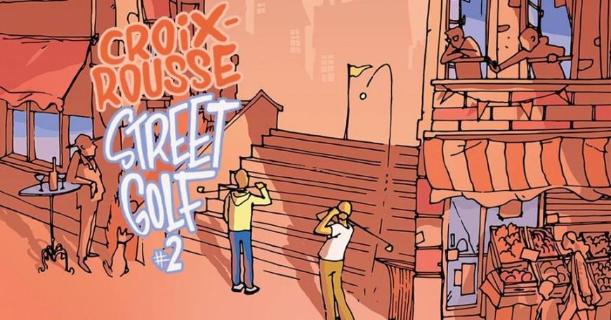 Croix-Rousse Street Golf revient pour une 2e édition !