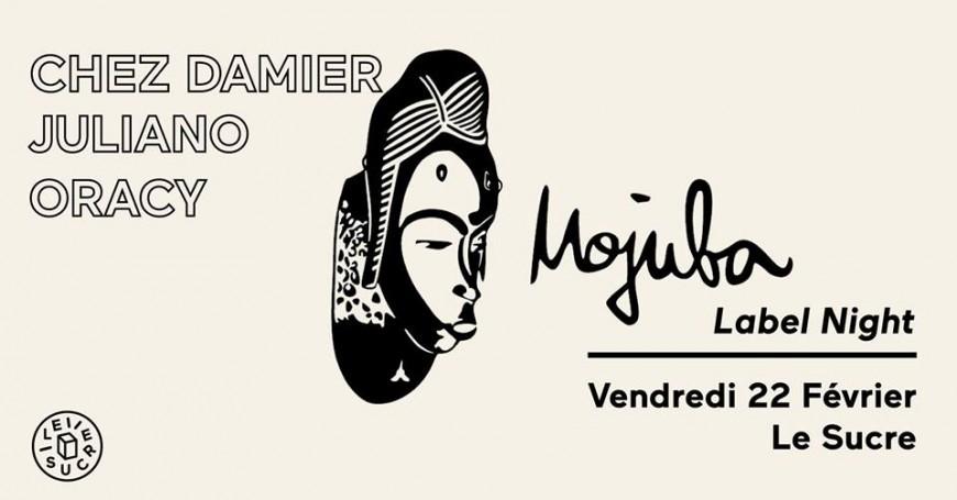 Le Sucre reçoit le label Mojuba avec Chez Damier, Juliano, Oracy !