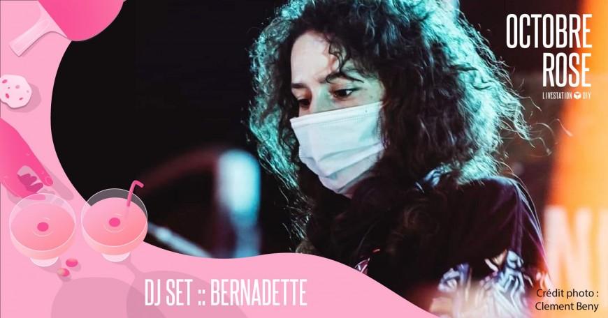 DJ set : Bernadette - Livestation DIY