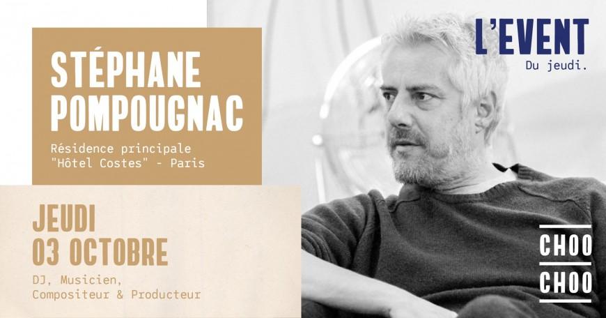 Stéphane Pompougnac au CHOO CHOO