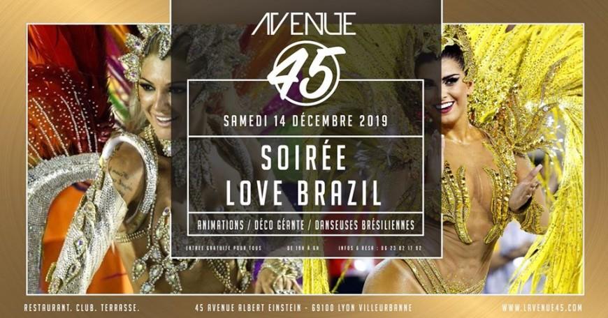 Love brazil à L'Avenue 45