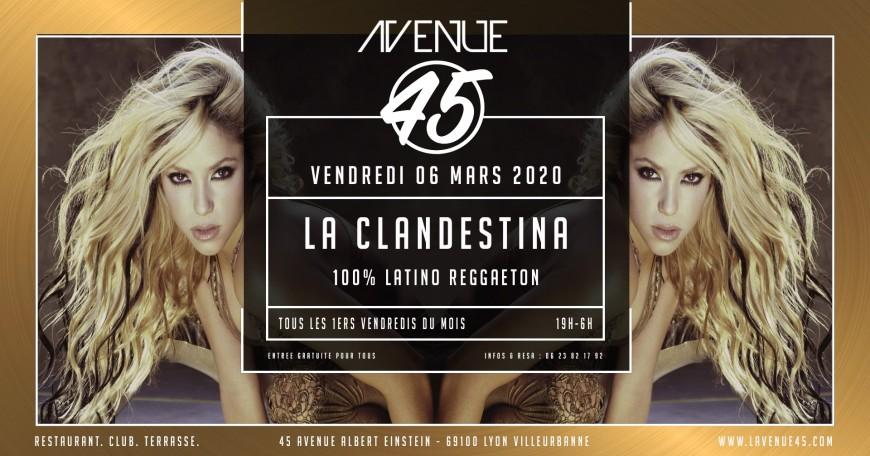 La Clandistina à L'Avenue 45