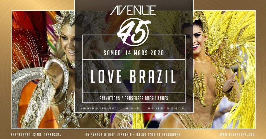 Soirée Love Brazil à L'Avenue 45