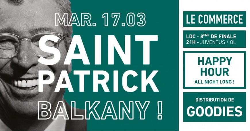 La Saint Patrick Balkany au Commerce !