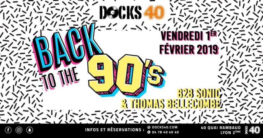 Back to the 90's by Docks 40
