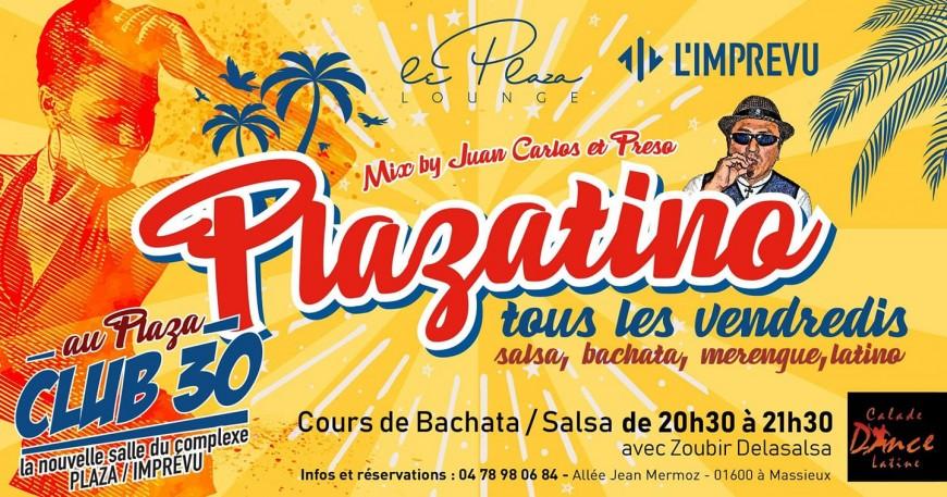 VENDREDI : Plazatino tous les vendredis au Plaza Lounge
