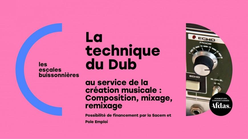 """Formation """"La technique du DUB"""""""