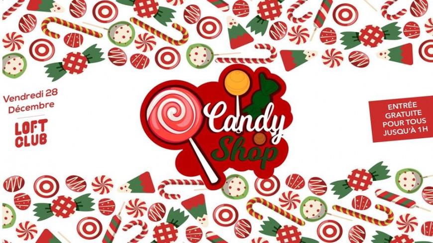 Candy Shop by Loft Club !
