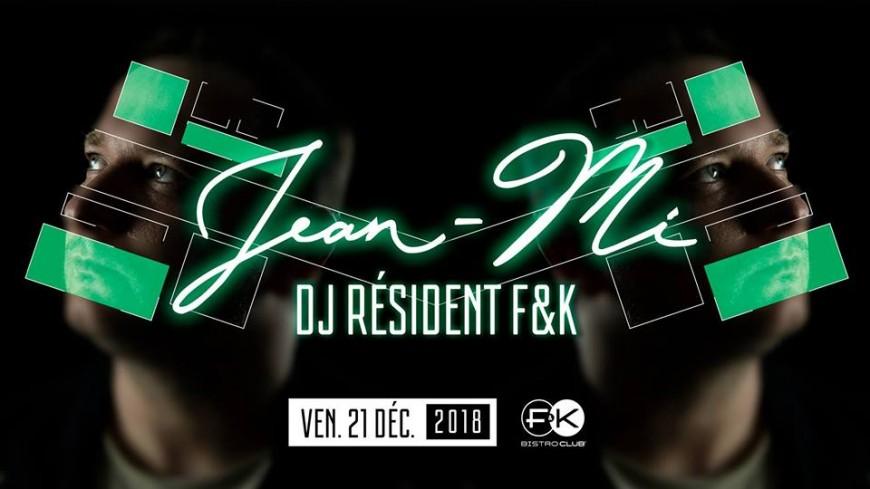 Jean-Mi DJ set au F&K