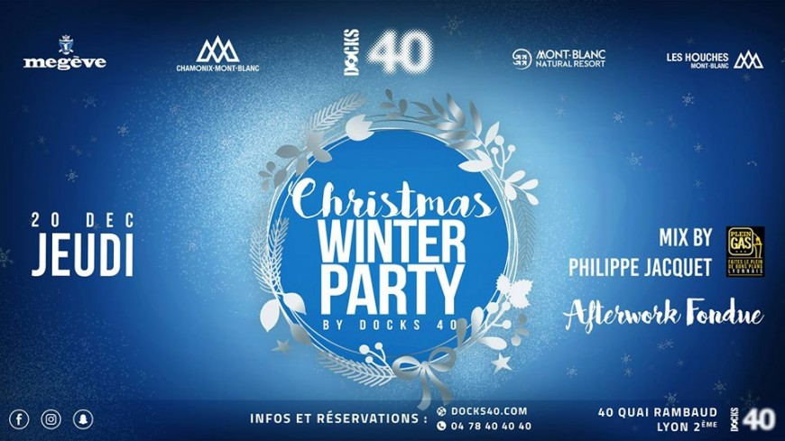 Christmas Winter party by DOCKS 40 !