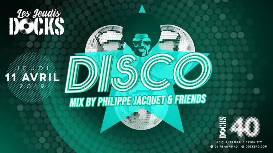 La disco by Philippe Jacquet au Docks 40 !