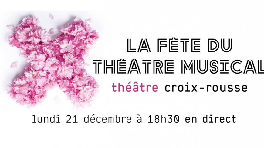 La Fête du théâtre musical en direct