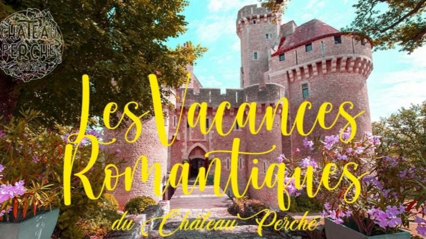 """Château Perché fera son retour avec """"Les Vacances Romantiques"""""""