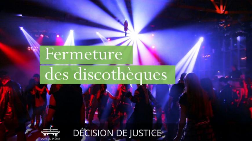 Le conseil d'État a rejeté la réouverture des discothèques !