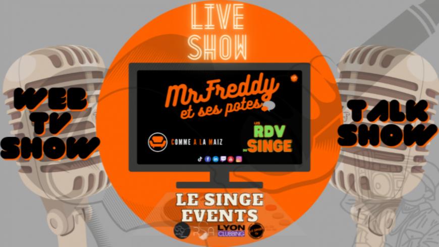 """Les RDV du Singe #7  avec  le fondateur du Singe Events """"en personne"""" ! (vidéo)"""