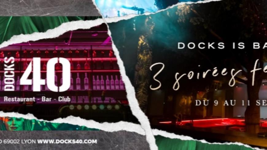 Le Docks 40 fête sa réouverture !