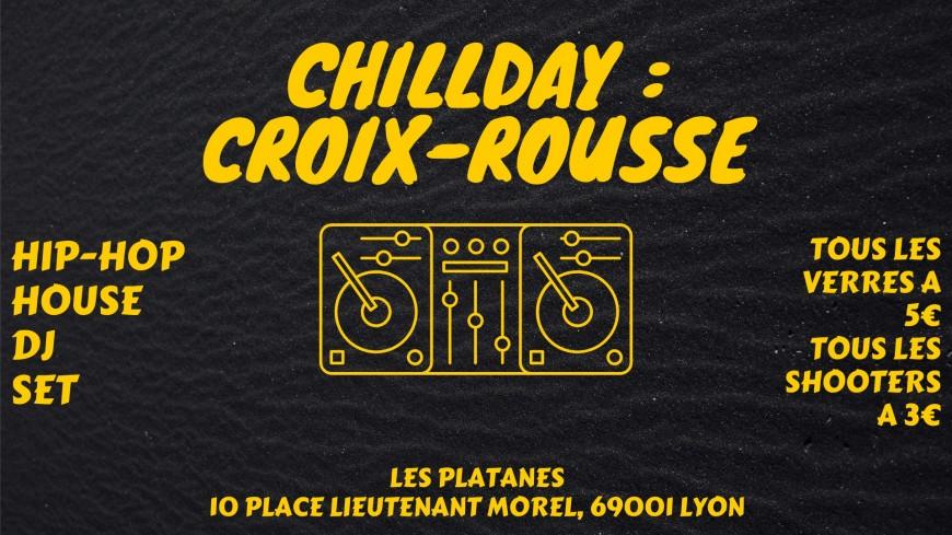 Chillday : Croix-Rousse