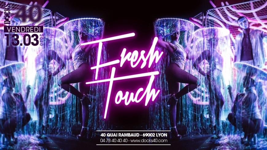 "La ""Fresh Touch"" au DOCKS 40"