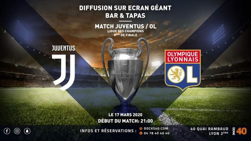 Retransmission du Match Juventus / OL au DOCKS 40