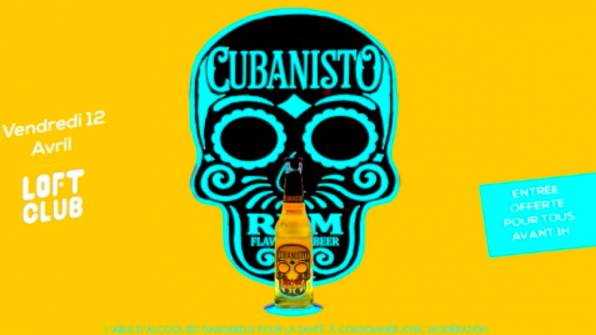 Soirée La Cubanisto au Loft Club !