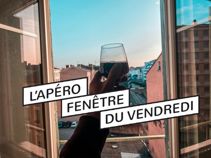 L'Apéro Fenêtre du Vendredi