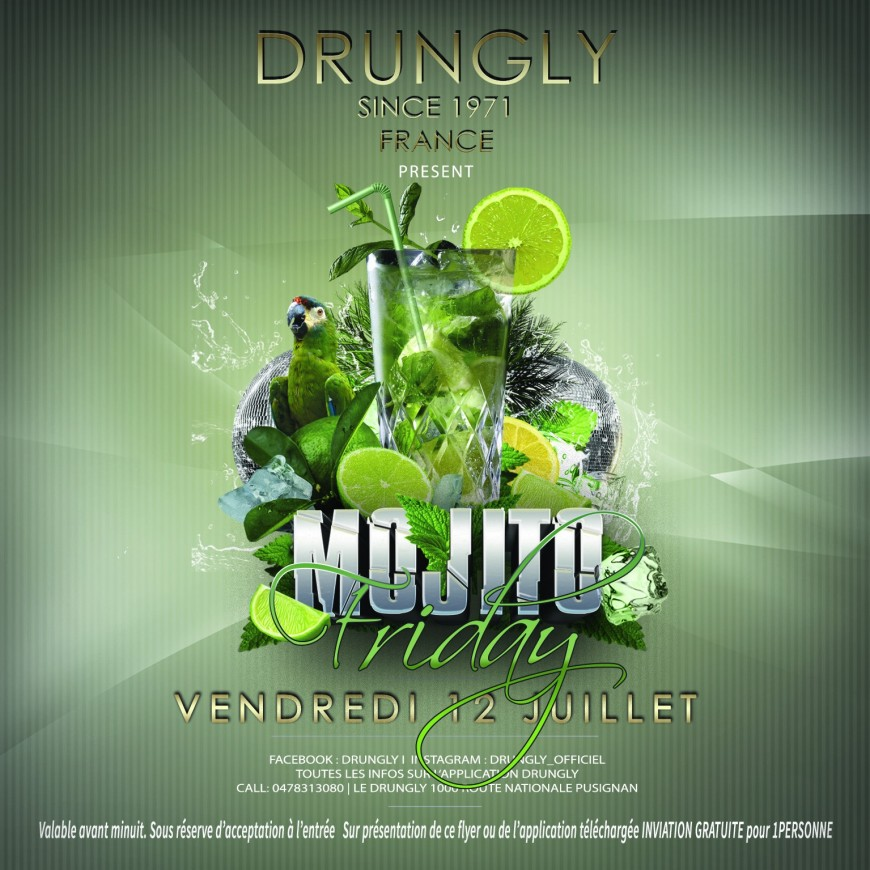 VENDREDI : Mojitos Friday au Drungly ce soir